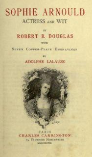 Sophie Arnould - Frontispice de l'édition anglaise de Robert Douglas