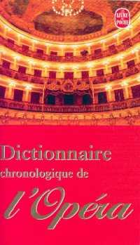Dictionnaire chronologique de l'opéra