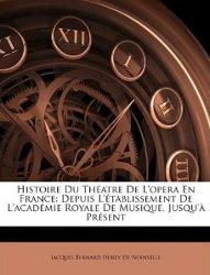 Histoire du théâtre de l'Opéra - réédition Nabu Press