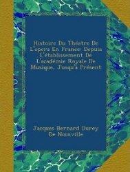 Histoire du théâtre de l'Opéra - réédition Ulan Press